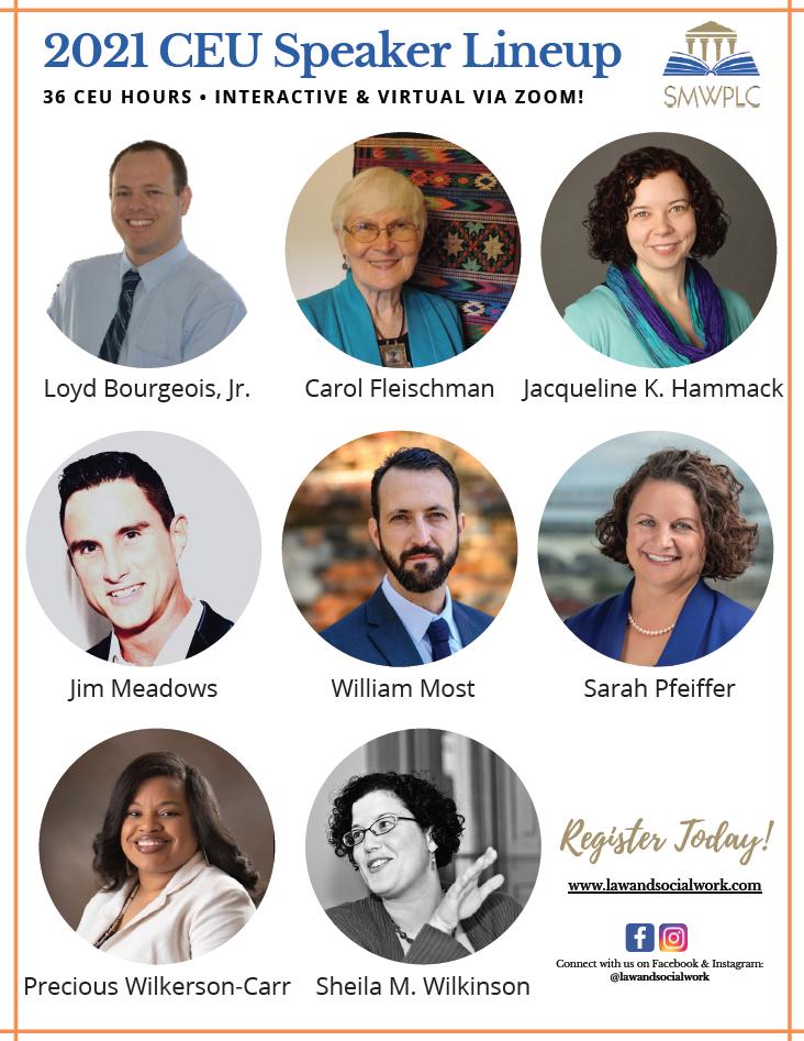 Photo of 2021 CEU Speaker Lineups from 1st Page of Flyer - Loyd Bourgeois, Jr., Carol Fleischman, Jacqueline K. Hammack, Jim Meadows, William Most, Sarah Pfeiffer, Precious Wilkerson-Carr, Sheila M. Wilkinson
